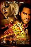 Amaurys Hitzkoepfige Rebellin: Scanguards Vampire (Scanguards Vampire-Buch) (Volume 2) (German Edition)