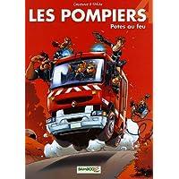 Les Pompiers, Tome 4 : Potes au feu