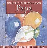 echange, troc Helen Exley - Un petit livre pour mon papa