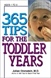img - for 365 Tips for the Toddler Years book / textbook / text book