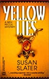 Yellow Lies (Worldwide Library Mysteries)  by Slater, Susan