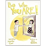 Be Who You Are ~ Jennifer Carr