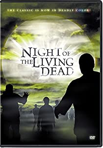 Night of the Living Dead (Colorized and Black & White)