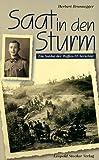 Saat in den Sturm - Ein Soldat der Waffen-SS berichtet - Herbert Brunnegger