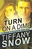 Turn on a Dime: Blane's Turn (The Kathleen Turner Series)
