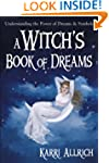 A Witch's Book of Dreams: Understandi...