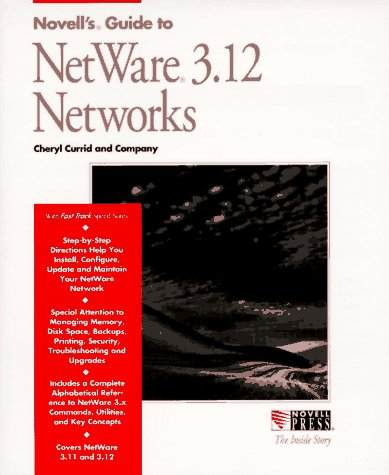 Novell's Guide to Netware 3.12 Networks (Inside Story)