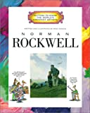 Norman Rockwell (Getting to Know the World's Greatest Artists)