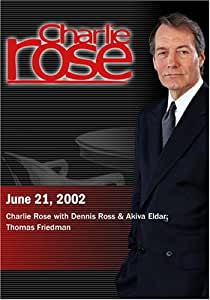 Charlie Rose with Dennis Ross & Akiva Eldar; Thomas Friedman (June 21, 2002)