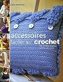 echange, troc Carol Meldrum - Accessoires faciles au crochet : Des modèles tendance pour les débutantes