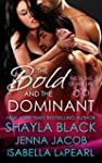 The Bold and the Dominant (Doms of He...