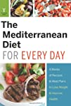 The Mediterranean Diet for Every Day 4 Weeks of Recipes