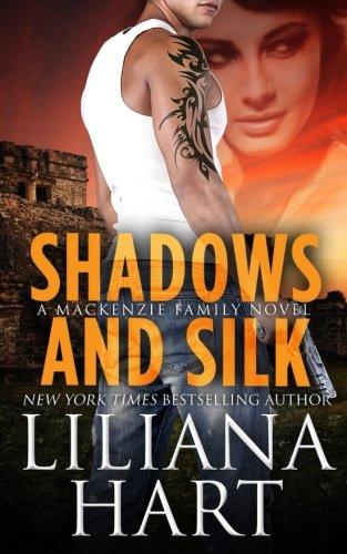 Shadows and Silk: A MacKenzie Novel (MacKenzie Family)
