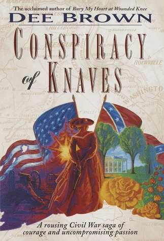 Conspiracy of Knaves, Dee Brown