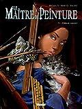 echange, troc Makyo, Richaud, Faure - Le Maître de Peinture, Tome 3 : Premier concert