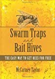 Swarm Traps and Bait Hiv..