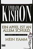 Ein Apfel ist an allem Schuld. Mein Kamm. Zwei Romane in einem Band. (3404259432) by Kishon, Ephraim