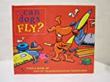 Can Dogs Fly?: Fido's Book of Pop-up Transportation Surprises (0756788382) by Chatterton, Martin
