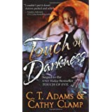 Touch of Darkness (Thrall, Book 3) ~ C. T. Adams