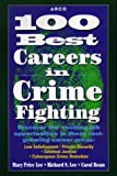 100 Best Careers in Crime Fighting 1E