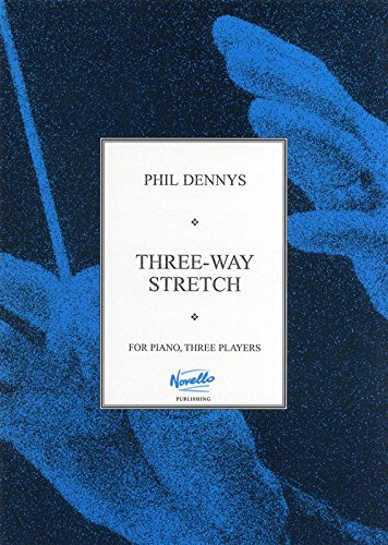 phil-dennys-three-way-stretch-partitions-pour-piano-avec-six-mains