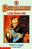 Karen's Angel (Baby-Sitters Little Sister, No. 68) (0590260251) by Martin, Ann M.