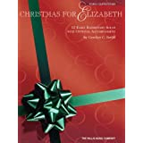 Christmas for Elizabeth 12 Early Elementary Piano Solos