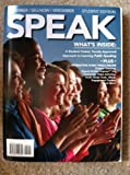 img - for SPEAK Student Edition (SPEAK A Student-Tested, Faculty-Approved Approach to Learning Public Speaking) book / textbook / text book