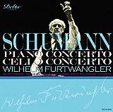 シューマン:ピアノ協奏曲/チェロ協奏曲(2種類)