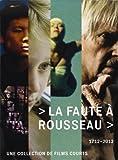 echange, troc La Faute à Rousseau (1712 - 2012) [Édition Collector]