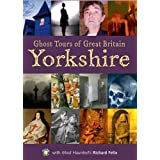 "Ghost Tour of Great Britain: Yorkshire (Most Haunted)von ""Richard Felix"""