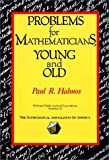 Problems for Mathematicians, Young and Old (Dolciani Mathematical Expositions) (0883853205) by Halmos, P. R.