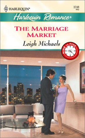 Marriage Market, LEIGH MICHAELS