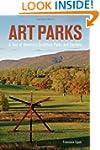Art Parks: A Tour of America's Sculpt...