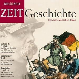Die Deutschen und die Nation (ZEIT Geschichte) Hörbuch