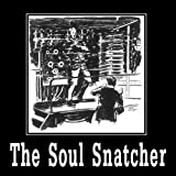 img - for The Soul Snatcher book / textbook / text book