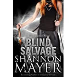 Blind Salvage: Book 5 (A Rylee Adamson Novel) ~ Shannon Mayer