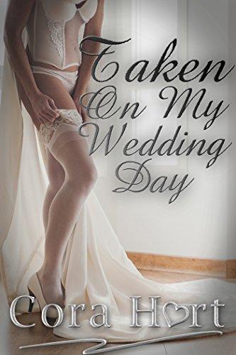 Cora Hart - Taken On My Wedding Day