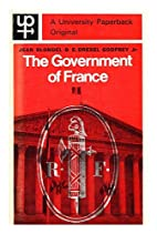 The Government of France / by Jean Blondel…