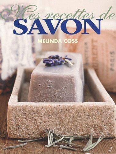Mes recettes de savon 51DQP%2BvL7aL