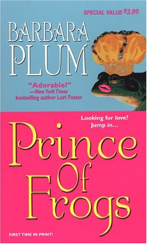 Prince Of Frogs (Zebra Debut), BARBARA ANN PLUM