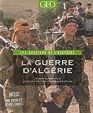 echange, troc Benjamin Stora, Tramor Quemeneur - La Guerre d'Algérie