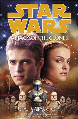 Star Wars, Episode II - Attack of the Clones, R.A. SALVATORE