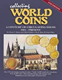 img - for Collecting World Coins: A Century of Circulating Issues : 1901-Present (Collecting World Coins, 8th ed) book / textbook / text book