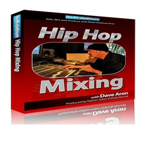 Multi Platinum Hip Hop Mixing
