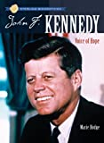 John F. Kennedy: Voice of Hope (Sterling Biographies)