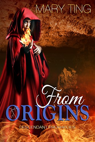 From Origins (Descendant Prophecies Book 3)