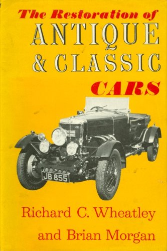The Restoration of Antique and Classic Cars