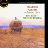 Stanford: Music For Violin And Piano (Paul Barritt, Catherine Edwards ) (Hyperion : CDH55362) Paul Barritt