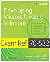Exam Ref 70-532 Developing Microsoft Azure Solutions ebook download